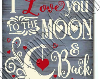 I Love you to the Moon and back Hearts   SVG, PNG, JPEG
