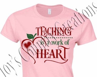 Teaching is a work of heart SVG, PNG, JPEG