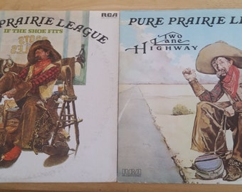 Pure Prairie League - Two Great Recordings! - Two Lane Highway / If The Shoe Fits - APL1-0933/APL1-1247 - 1975/1976-Original US Issues - VG+