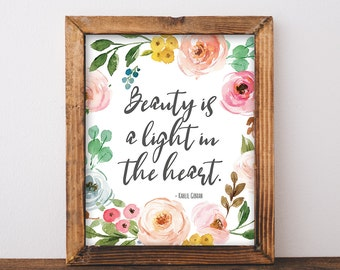 Beauty Is A Light In The Heart - Kahlil Gibran Quote - Kahlil Gibran Print - Inner Beauty Quote - Printable Quote - Digital Download 8x10