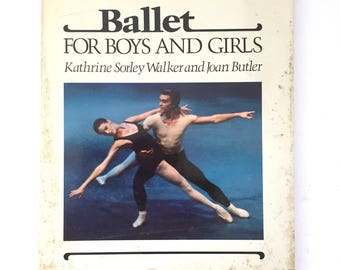 "1979 ""Ballet for Boy and Girls"" Vintage Dance Instruction Hardback Book"