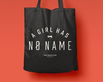 Tote Bag noir a Girl has no name, sérigraphié, sac en toile, sac de plage, citation humoristique, typographie, game of thrones
