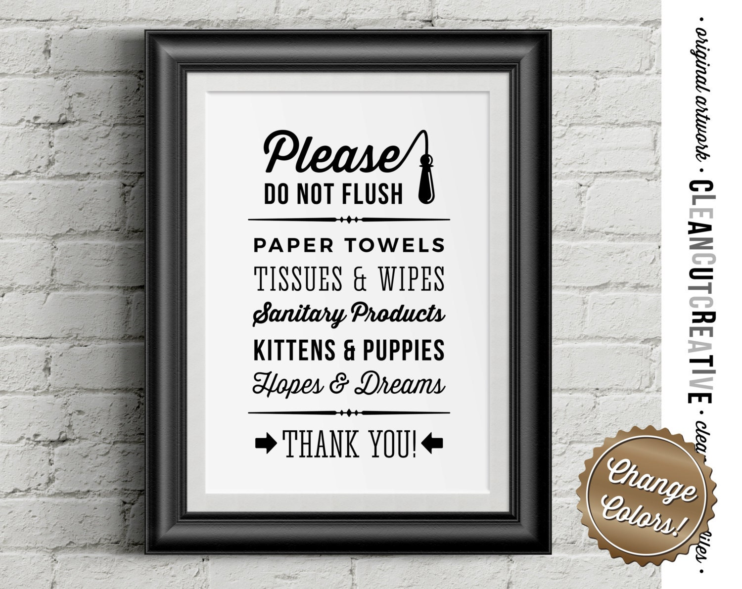 Please Do Not Flush Hopes Dreams Funny Toilet Quote Sign
