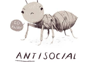ant-isocial pun T-shirt / go away! leave me alone!