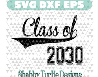Class of 2030 SVG DXF EPS