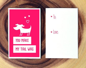 You Make My Tail Wag - A fun printable card for Valentines Day, Birthdays or Christmas! Dog lover card. Holiday card. Funny greeting card.