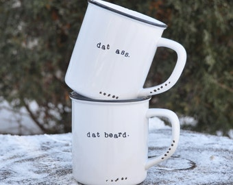 Dat ass mug funny coffee mug booty i like her butt valentines day sexy funny coffee cups dat beard i like his beard husband gift couples mug