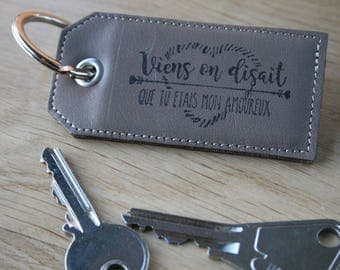 """Key ring with ring, smooth calf leather taupe with message """"come you said you were my lover"""""""