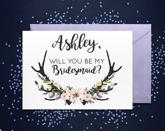Will you be my Bridesmaid? Personalized Antlers Note Card - Maid of Honor, Matron of Honor, Bridesmaid Ask Card with Metallic Envelope