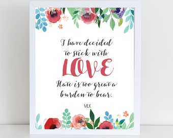 I have decided to stick with love, Martin Luther King Jr. Quote,Inspirational Love Speech