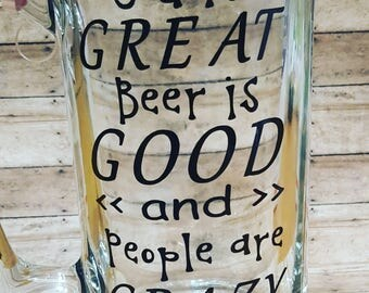God is GREAT Beer is GOOD and people are CRAZY, beer mug, gift for him