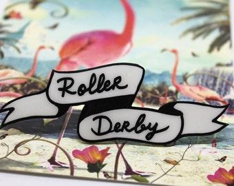 """Shrink plastic """"ROLLER DERBY"""" brooch"""