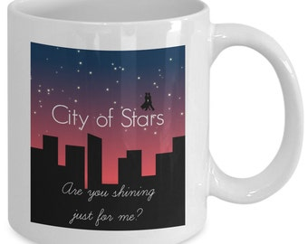 CITY OF STARS Mug - Are You Shining Just For Me? - Dancing in the Stars - Movie Musical Fan Gift - 11 oz white coffee tea cup