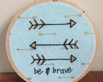 Be Brave Hoop Art