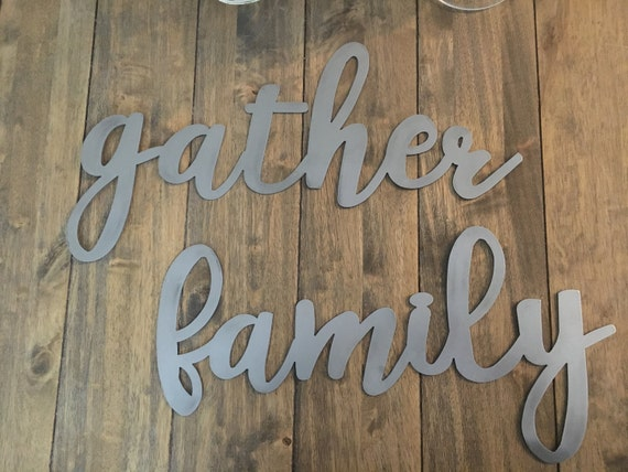 "Metal words   blessed, family, gather  18"" length"