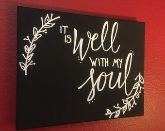 It is Well With My Soul canvas 8x10 chalkboard style