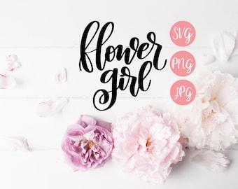 Flower Girl SVG PNG JPEG // Flower Girl Cut File, Flower Girl Design, Flower Girl Hand Lettered, Wedding svg