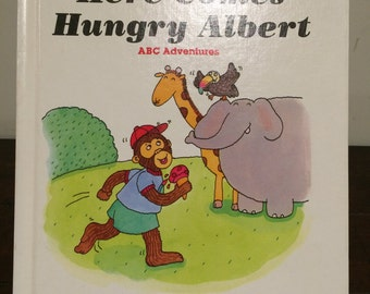 """Vintage Children's Book"""" Here Comes Hungry Albert """", Alphabet Book, Story Book, Hardcover Book, 80's Book"""