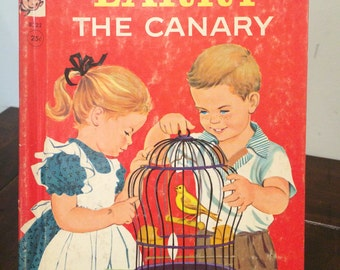 Larry The Canary  Vintage 1950's Childrens Book - Rand McNally Elf Book