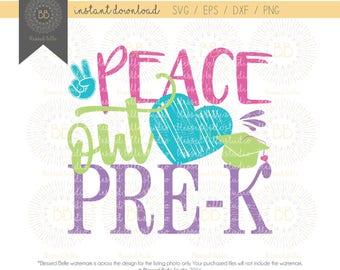 Peace out PreK SVG, prek graduation svg, prek svg, svg, eps, dxf, png file, Silhouette, Cricut