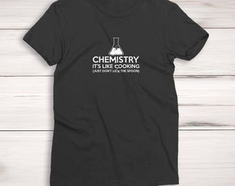 Chemistry, It's Like Cooking Ladies T-Shirt