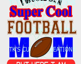 Super Cool Football Mom