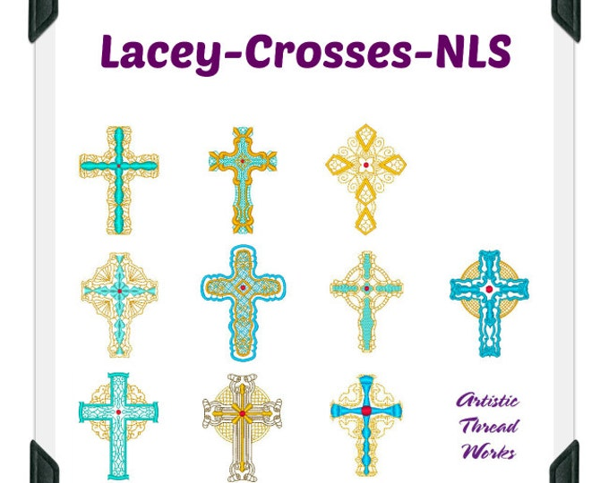 Lacey Crosses NLS ( 10 Machine Embroidery Designs from ATW )