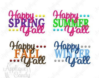 Happy Seasons Y'all Set - Happy Spring Summer Fall Winter Y'all - Machine Embroidery Design 4x4 5x7 6x10 INSTANT DOWNLOAD