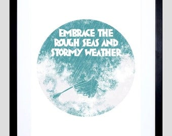 "Embrace Motivational Print - Rough Seas Framed 12X16"" Typography Quote F12X10775"