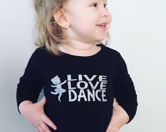 Live Love Dance long sleeve tshirt