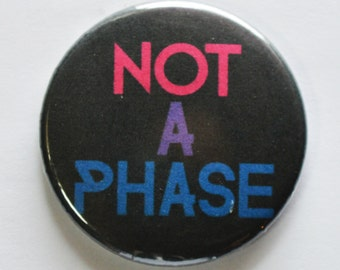 """Not A Phase 1.5"""" Pinback Button"""