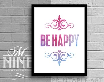 "Printable Wall Art ""BE HAPPY"" Watercolor Print Frame Art, Typography Print, Home Décor, Wall Décor 40WC1"