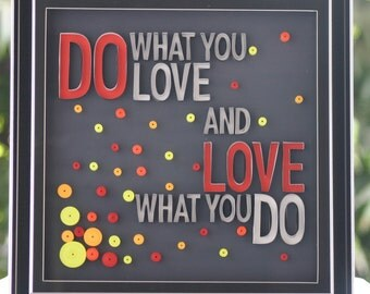 Do What You Love - Quilling Art