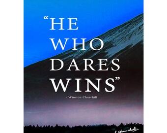Winston Churchill quote art photo print poster - 12x8 inches (30cm x 20cm) - Superb quality - N.0 2