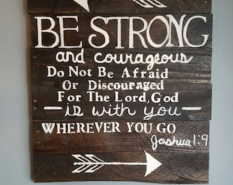 Rustic painting on reclaimed pallet wood. Bible Verse Joshua 1:9