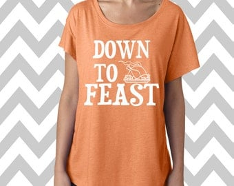 Down To Feast Dolman Off the shoulder flowy tee Funny Thanksgiving Shirt Workout Shirt Fitness Tee Gym Shirt Turkey Day Tee Gobble Gobble