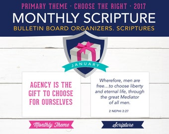 Monthly Theme & Scripture Art, Bulletin Board Elements, LDS 2017 Primary Theme, Choose the Right,  Printables
