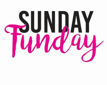 Sunday Funday Iron-on or Stick-on Decal