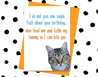 Funny Birthday Card. Cat Card. Birthday Card From Cat. Card For Cat Lovers. Rude Cat Card. Funny Cats. Cat Lady Card