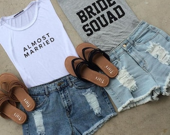 Almost Married Bride Squad TShirt -Bridal TShirt- Bridal Tank Top
