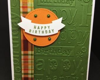 Birthday Card, Masculine Birthday Card, Embossed Card, Green & Orange Card, Fancy Handmade Card