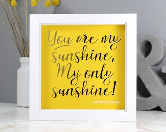 You are My Sunshine Typography Print - Yellow & Gold Foil Personalised Print