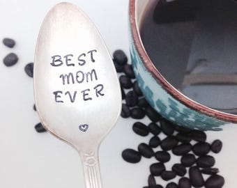 BEST MOM EVER, coffee spoon. Mother's Day gift, mothers day spoon