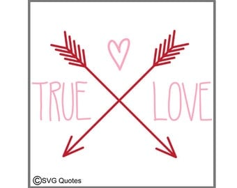 True Love Arrows SVG DXF EPS Cutting File For Cricut Explore,Silhouette&More Instant Download.Personal and Commercial Use. Vinyl. Valentines