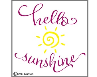 SVG Cutting File DXF EPS. Hello Sunshine. For Cricut Explore, Silhouette & More. Instant Download. Personal and Commercial Use. Vinyl