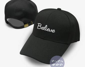 Believe Dad Hat Embroidery  Baseball Cap Tumblr Pinterest Unisex Size