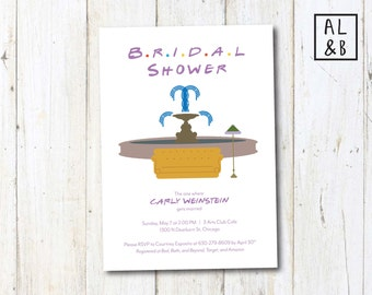 F.R.I.E.N.D.S TV Themed Bridal Shower Invite-FOUNTAIN