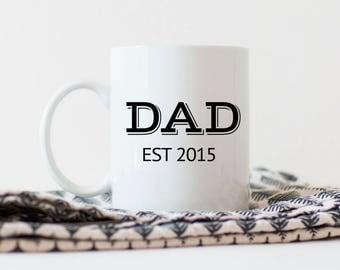 Dad Established Mug| New Dad Coffee Mug | Dad Father's Day Mug | Father's Day Mug | New Dad Mug | Father's Day Gifts for Coffee Lovers