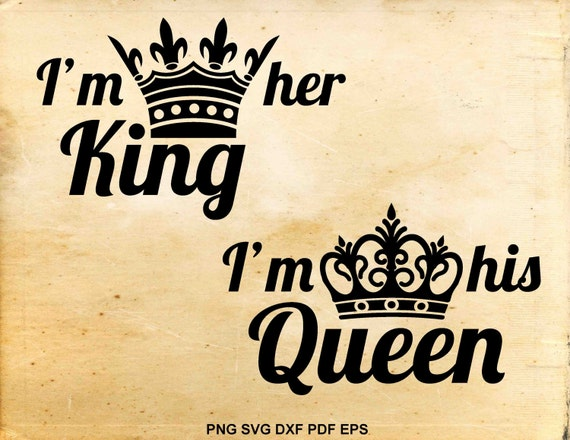 Her King Svg His Queen Svg King And Queen Svg Svg Design: King And Queen Svg Files Wedding Svg His Hers Vector Svg