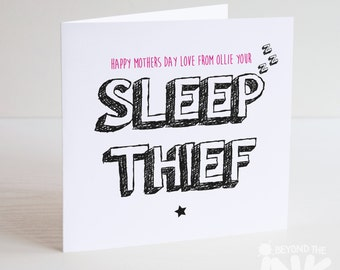 Funny Cute Mothers Day Card - Card For Mum -Love Your Sleep Thief